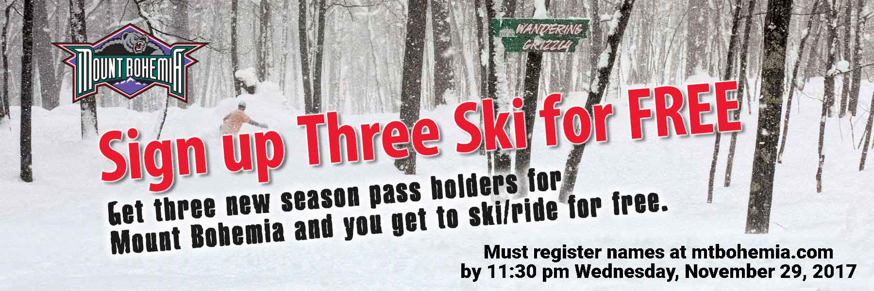 mount bohemia sign up three ski free